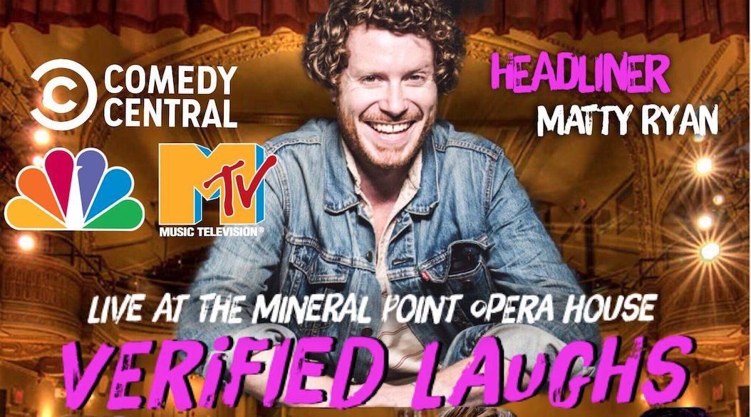 Verified Laughs with Headliner Matty Ryan