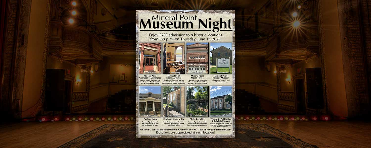 Mineral Point Museum Night